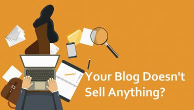 your blog doesn't sell