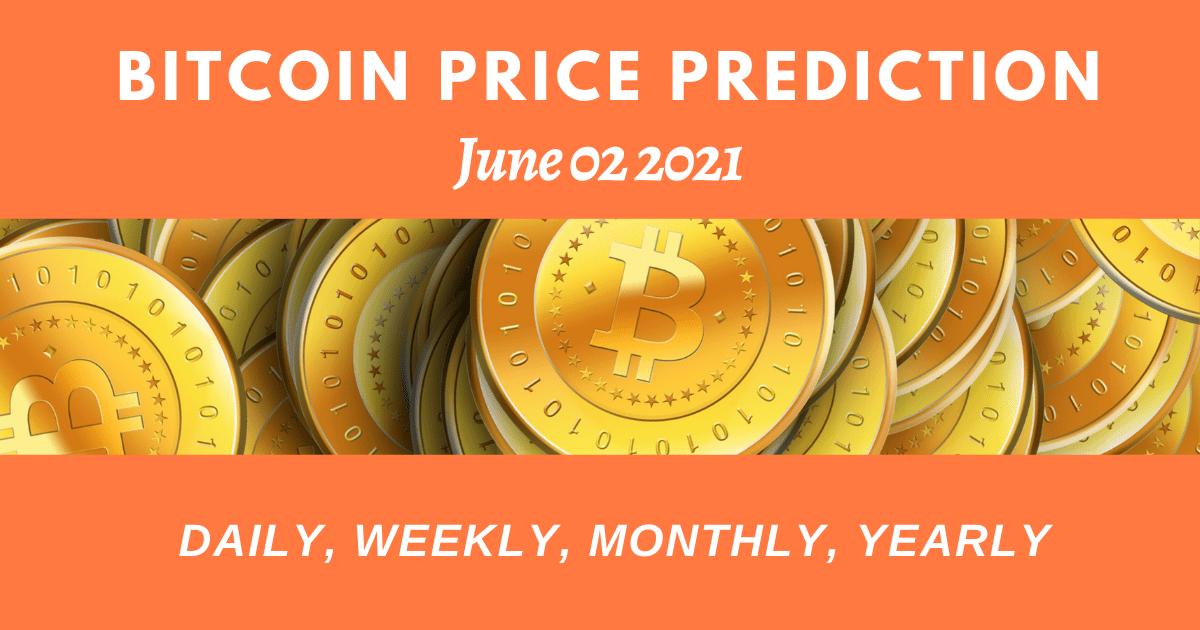 Bitcoin price prediction june 02